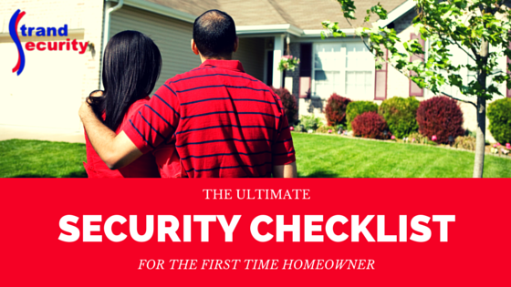 The Ultimate Security Checklist for the First time Homeowner