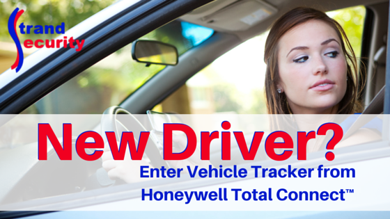 New driver in the family? Enter Honeywel Total Connect for added peace of mind!