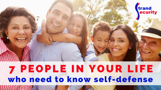 7 people in your life who need to know self defense