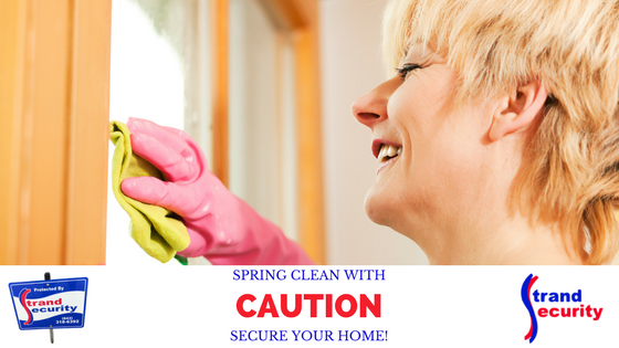 Keep your home secure whiel doing your spring cleaning