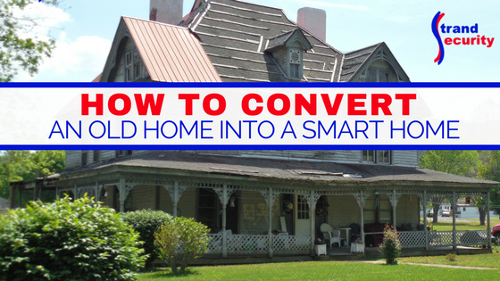 How to convert an old home into a smart home