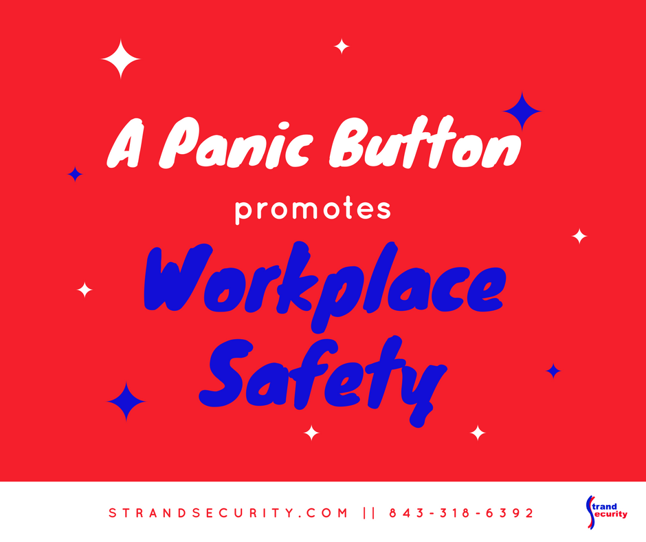 Protect those who work for you with a panic button at your business