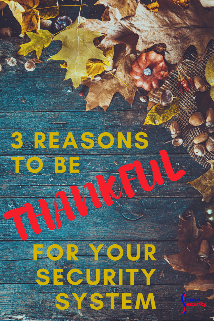 3 reasons to be thankful for your security system Myrtle Beach